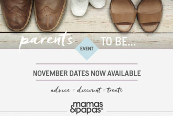 MAMAS & PAPAS TO HOST SPECIAL PARENTS TO BE EVENT THIS NOVEMBER