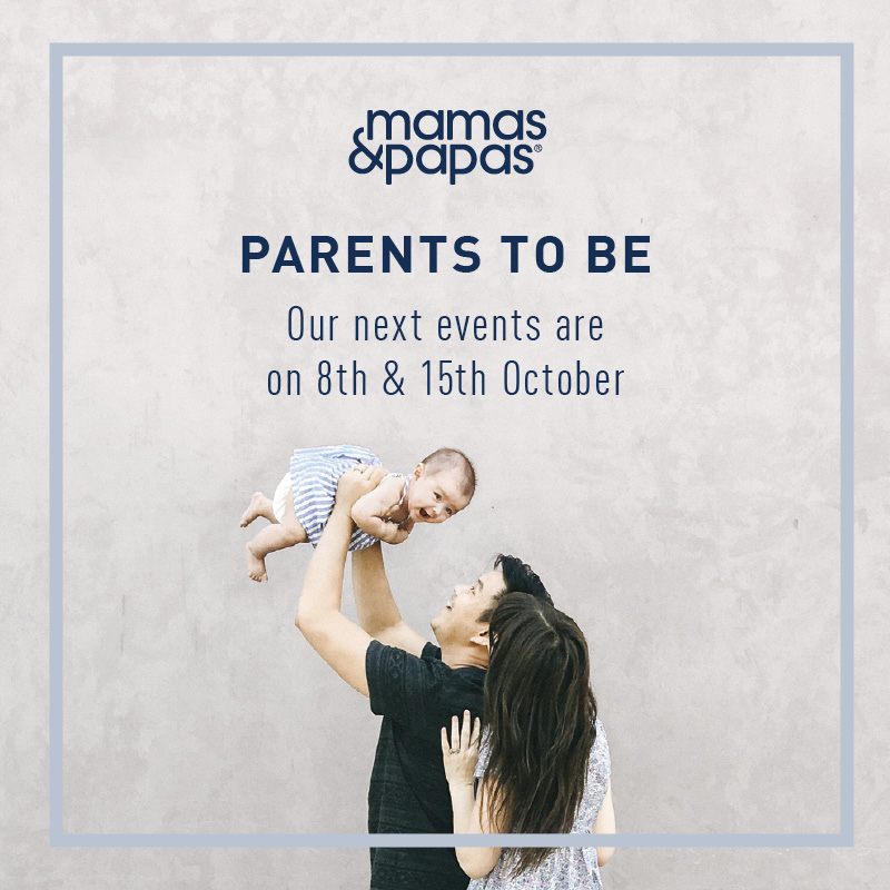 MAMAS & PAPAS PARENTS TO BE EVENT – OCTOBER