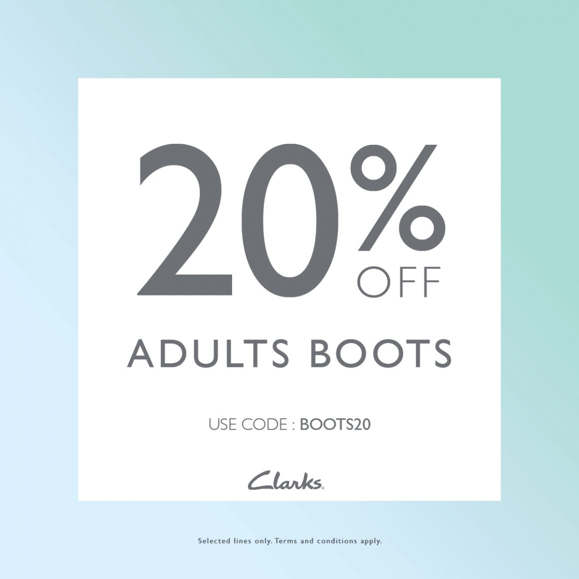 20% OFF ADULTS BOOTS AT CLARKS